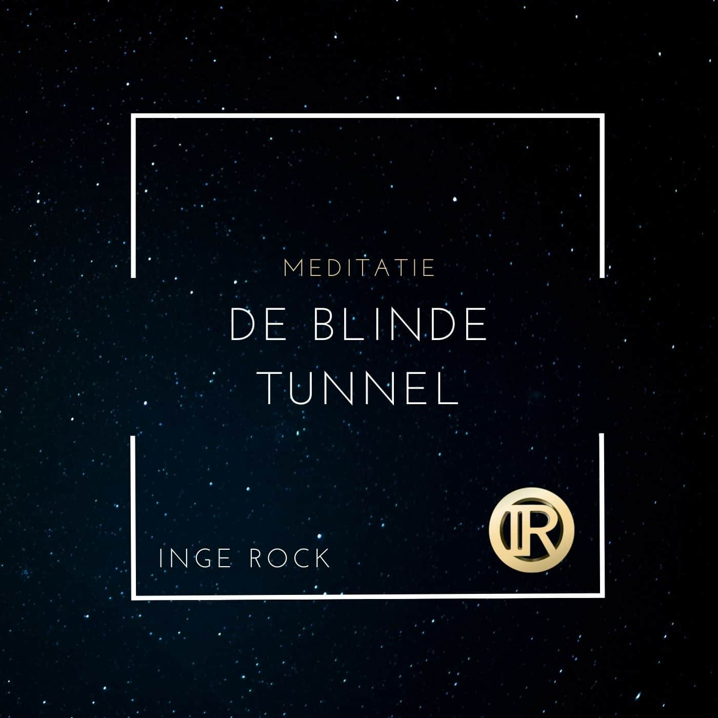 Meditation - the blind tunnel