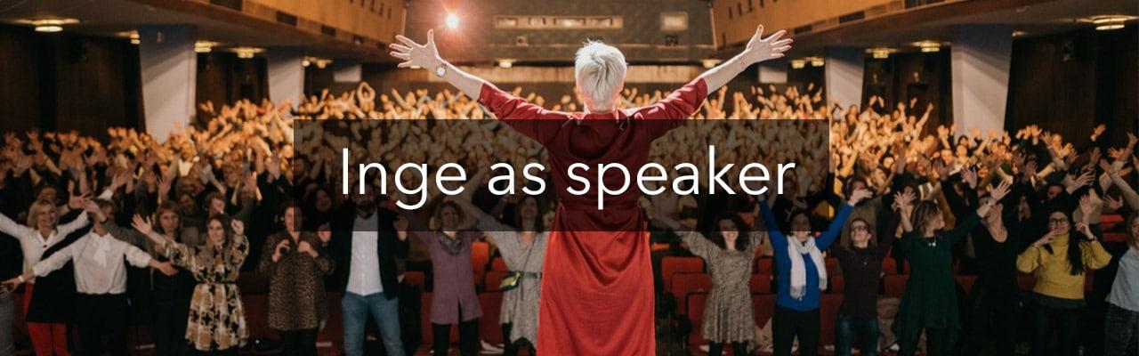 Inge as a speaker